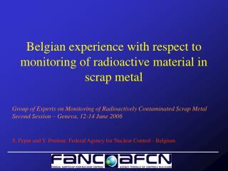 Belgian involvement concerning observing of radioactive material in scrap metal