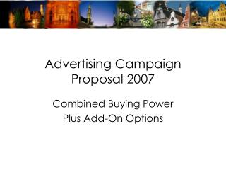 Promoting Campaign Proposal 2007
