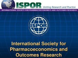 Universal Society for Pharmacoeconomics and Outcomes Research