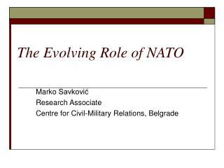 The Evolving Role of NATO