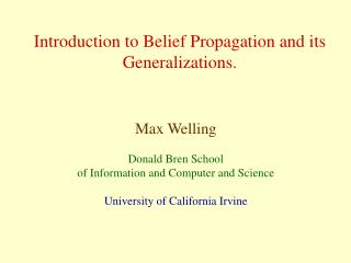 Prologue to Belief Propagation and its Generalizations.
