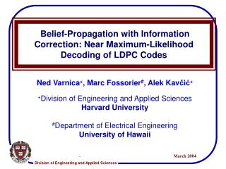 Conviction Propagation with Information Correction: Near Maximum-Likelihood Decoding of LDPC Codes