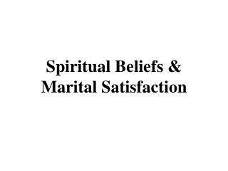 Profound Beliefs Marital Satisfaction