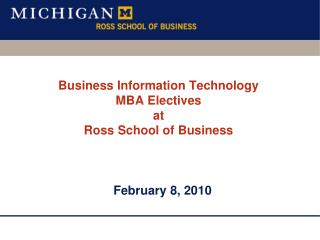 Business Information Technology MBA Electives at Ross School of Business