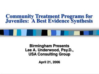 Group Treatment Programs for Juveniles: A Best Evidence Synthesis