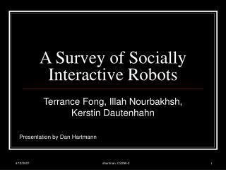 A Survey of Socially Interactive Robots