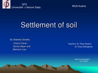 Settlement of soil