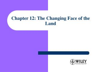 Section 12: The Changing Face of the Land