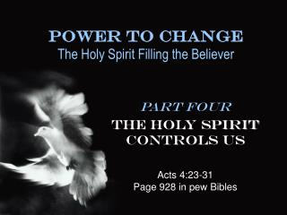 Energy To Change The Holy Spirit Filling the Believer