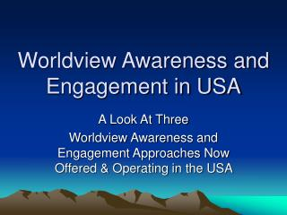 Perspective Awareness and Engagement in USA
