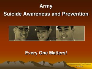 Armed force Suicide Awareness and Prevention