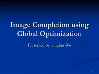 Picture Completion utilizing Global Optimization
