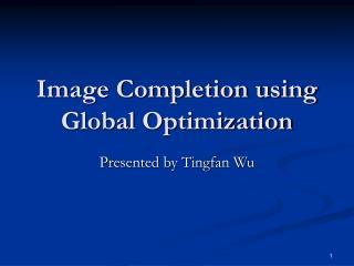 Picture Completion utilizing Global Optimization