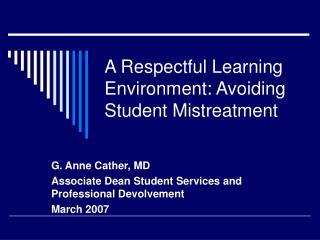 A Respectful Learning Environment: Avoiding Student Mistreatment