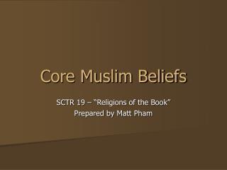 Center Muslim Beliefs