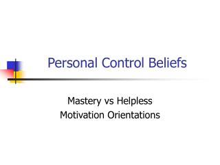 Individual Control Beliefs