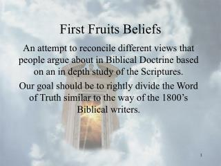 To start with Fruits Beliefs