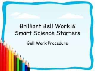 Splendid Bell Work Smart Science Starters
