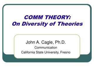 COMM THEORY: On Diversity of Theories