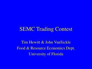 SEMC Trading Contest