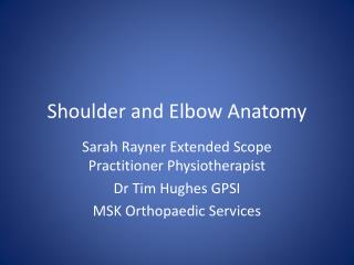 Shoulder and Elbow Anatomy