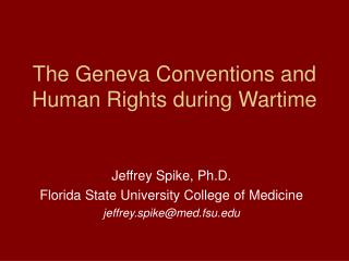 The Geneva Conventions and Human Rights amid Wartime