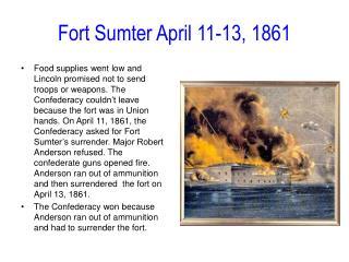 Post Sumter April 11-13, 1861