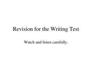 Update for the Writing Test