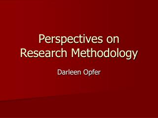 Points of view on Research Methodology
