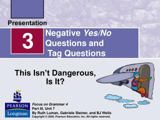 Negative YesNo Questions and Tag Questions