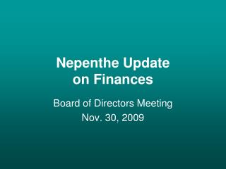 Nepenthe Update on Finances
