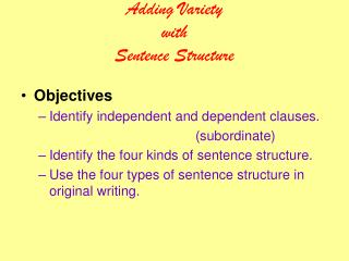Including Variety with Sentence Structure