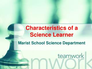 Qualities of a Science Learner