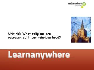 Unit 4d: What religions are spoken to in our neighborhood