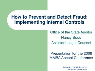 Instructions to Prevent and Detect Fraud: Implementing Internal Controls