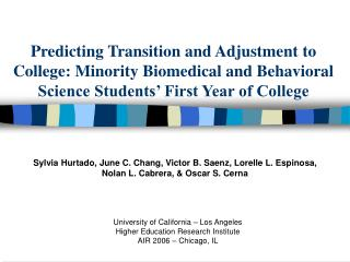 Anticipating Transition and Adjustment to College: Minority Biomedical and Behavioral Science Students First Year of Co