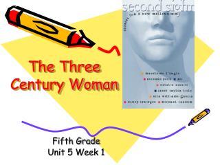 The Three Century Woman