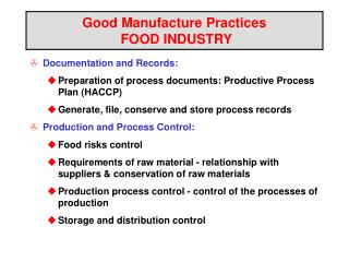 Great Manufacture Practices FOOD INDUSTRY