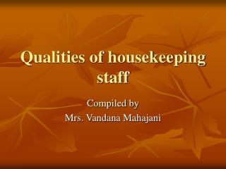 Characteristics of housekeeping staff