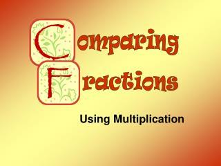 Utilizing Multiplication