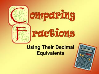 Utilizing Their Decimal Equivalents
