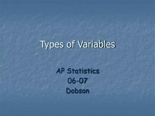Sorts of Variables