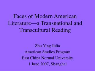 Countenances of Modern American Literature a Transnational and Transcultural Reading