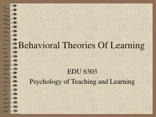 Behavioral Theories Of Learning