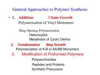 General Approaches to Polymer Synthesis