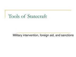 Apparatuses of Statecraft