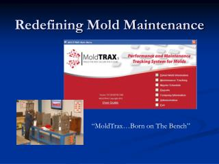 Rethinking Mold Maintenance