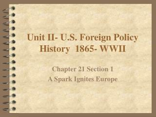 Unit II-U.S. Remote Policy History 1865-WWII