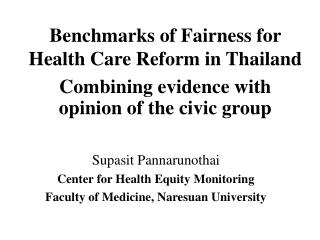 Benchmarks of Fairness for Health Care Reform in Thailand Combining proof with supposition of the urban gathering