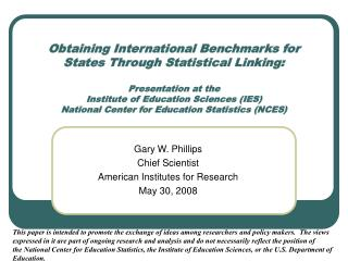 Acquiring International Benchmarks for States Through Statistical Linking: Presentation at the Institute of Education